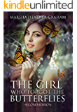 The Girl Who Forgot The Butterflies: A gripping emotional page turner that will keep you wanting more