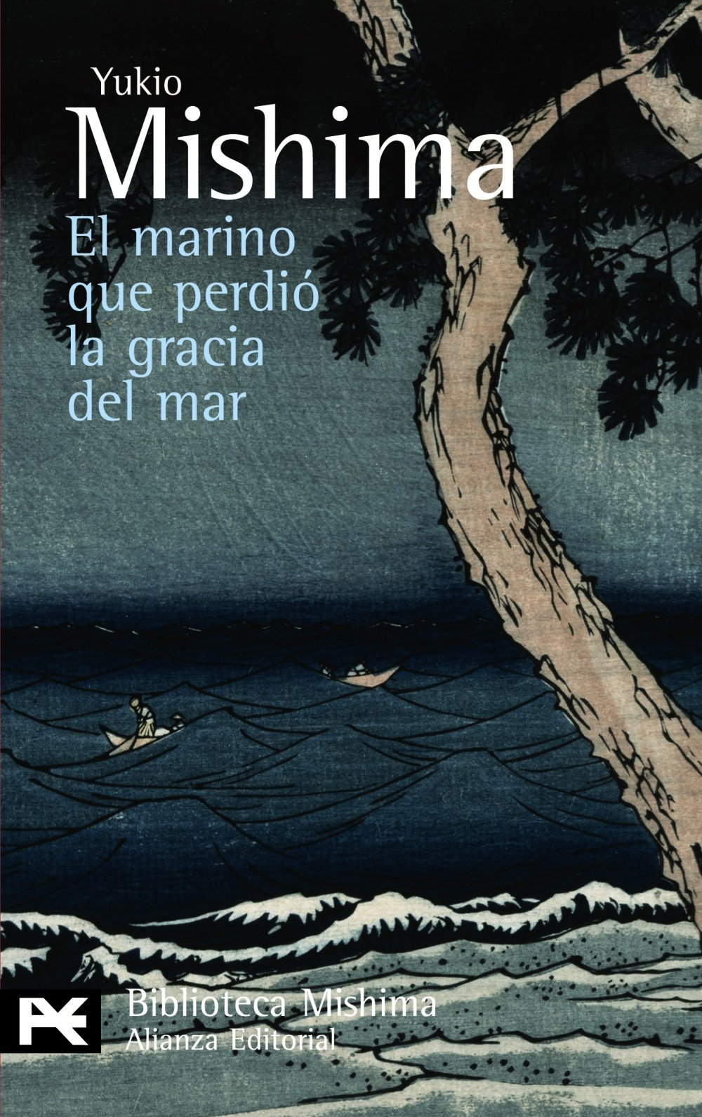 Read Online El marino que perdio la gracia del mar / The Sailor Who Fell from Grace With the Sea (Spanish Edition) pdf epub