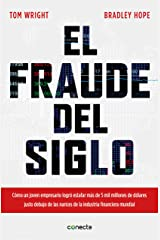 El fraude del siglo / Billion Dollar Whale: The Man Who Fooled Wall Street, Hollywood, and the World Paperback
