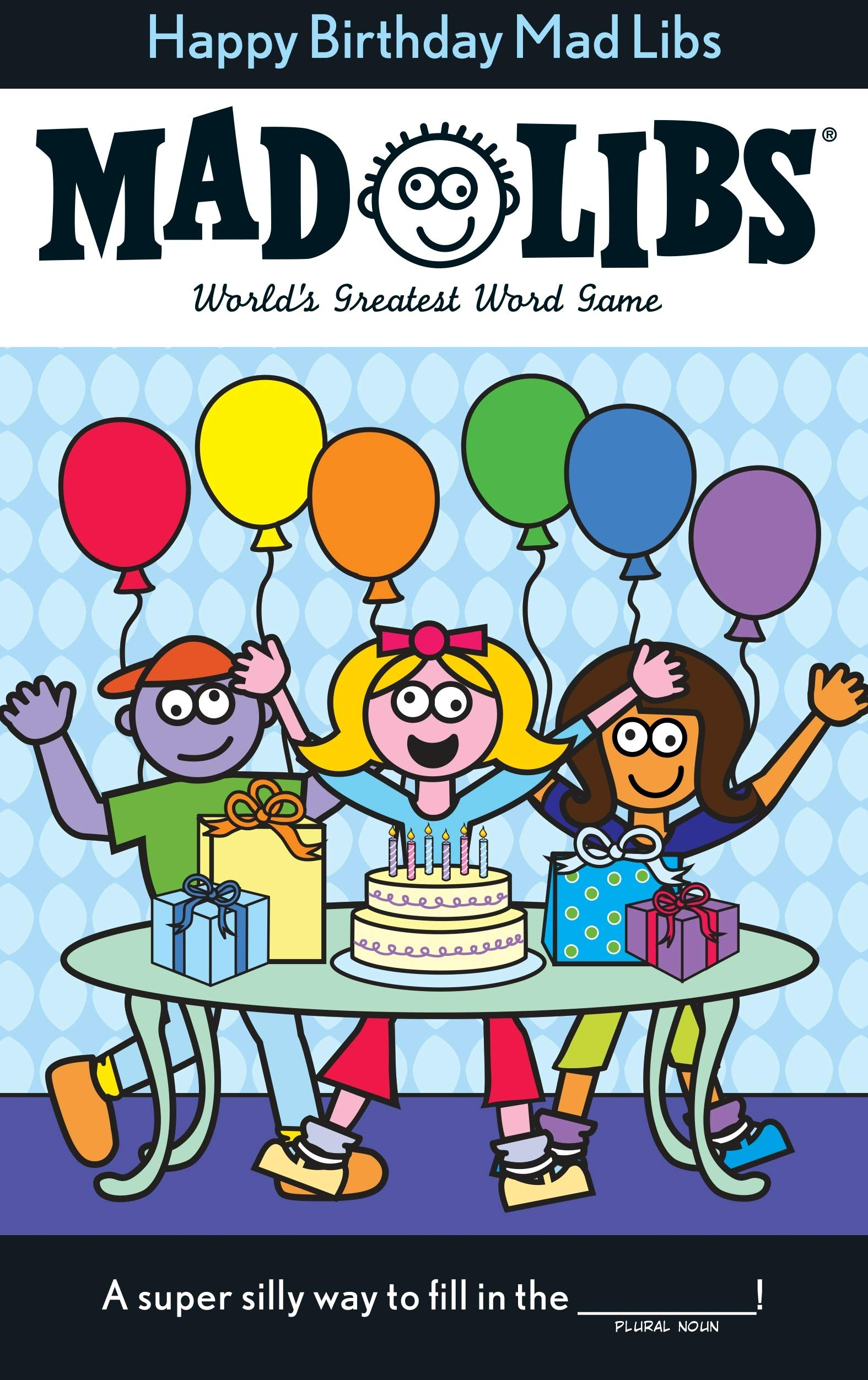 It's just a picture of Happy Birthday Mad Libs Printable for reconstruction lesson