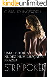 STRIP POKER: UMA HISTÓRIA DE NUDEZ, HUMILHAÇÃO E PRAZER
