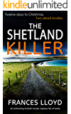THE SHETLAND KILLER an enthralling Scottish murder mystery full of twists (DETECTIVE INSPECTOR JACK DAWES MYSTERY Book 3)