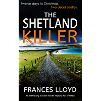 THE SHETLAND KILLER an enthralling Scottish murder mystery full of twists (DETECTIVE INSPECTOR JACK DAWES MYSTERY Book 3) (English Edition)