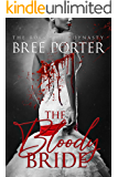 The Bloody Bride (The Rocchetti Dynasty Book 1)