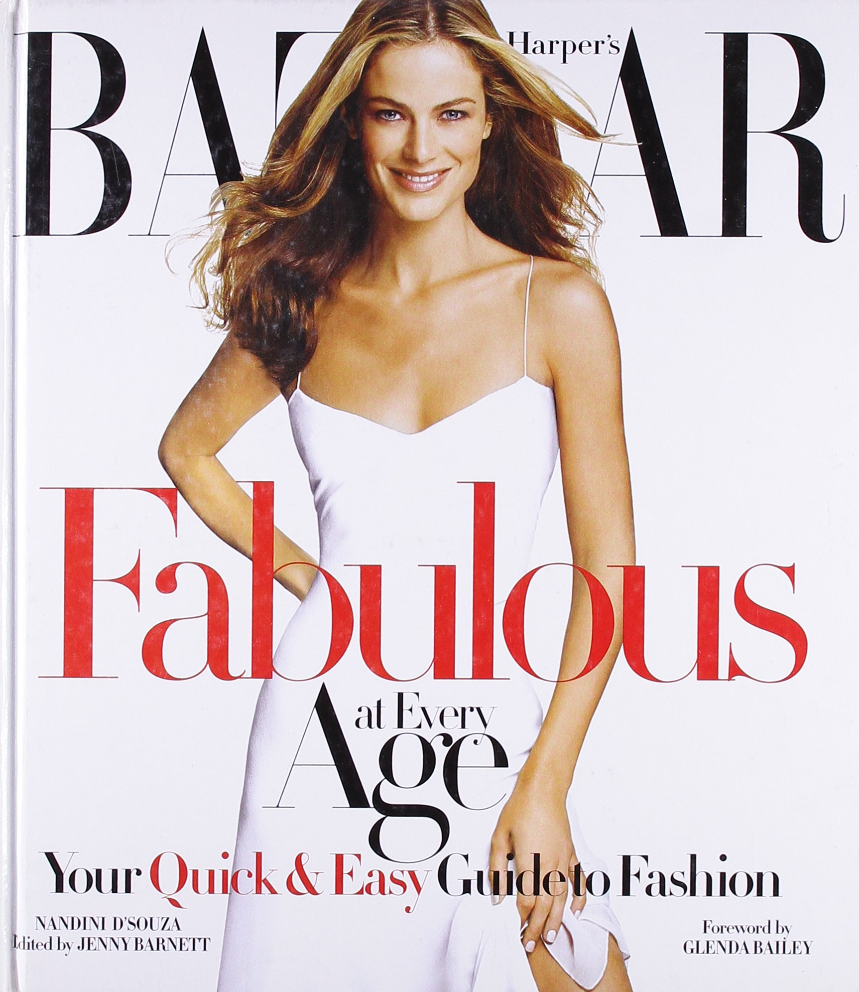Download Harper's Bazaar Fabulous at Every Age: Your Quick & Easy Guide to Fashion ebook