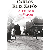 La Ciudad de Vapor (Spanish Edition)