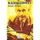 Radiaciones - Volumen 1. Diarios 1939-1943