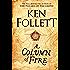 A Column of Fire (The Kingsbridge Novels Book 3)