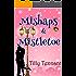 Mishaps and Mistletoe