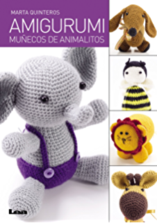 Amigurumi, muñecos de animalitos (Spanish Edition)