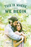 This Is Where We Begin (Hearts of Haines Book 3)