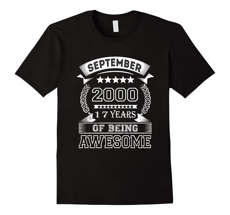 17 Year Old T-Shirt. Gift for Birthday September 2000 Tee-Art