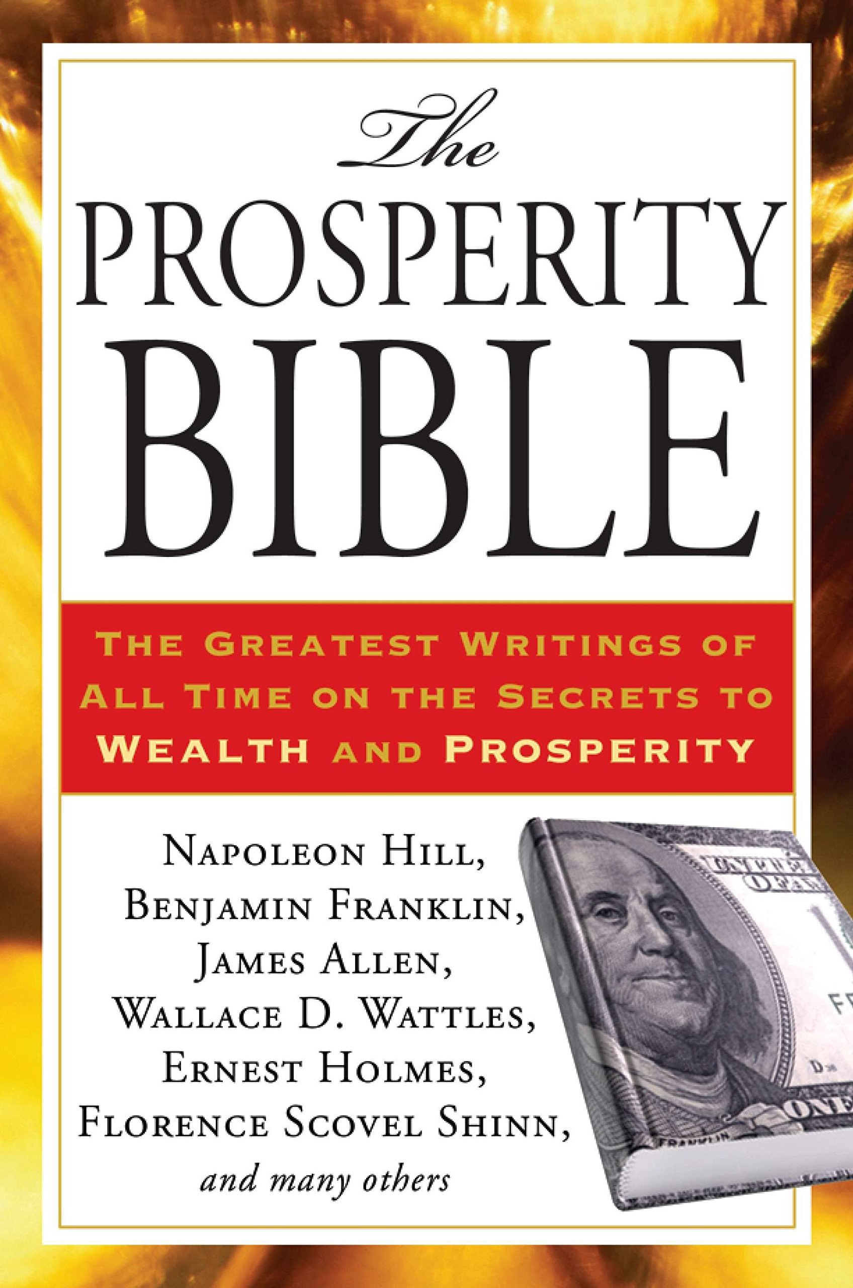 The Prosperity Bible: The Greatest Writings of All Time on the Secrets to  Wealth and Prosperity pdf