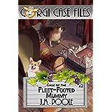 Case of the Fleet-Footed Mummy (Corgi Case Files Book 2)