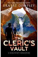 The Cleric's Vault: A Sean Wyatt Archaeological Thriller (The Lost Chambers Trilogy Book 2) Kindle Edition