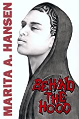 Behind the Hood (Behind the Lives Book 1) Kindle Edition