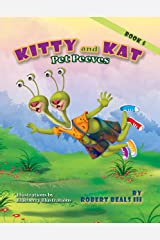 Kitty and Kat - Pet Peeves (Kitty and Kat Adventure Series Book 5) Kindle Edition