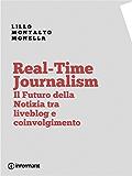 Real-Time Journalism. Il Futuro della Notizia tra Liveblog e Coinvolgimento