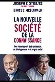 La nouvelle société de la connaissance (Conférences de Kenneth-J Arrow)