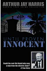 Until Proven Innocent: Could the real-life Kojak help save a man from the electric chair? (Harris True Crime Collection) Kindle Edition