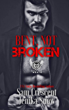 Bent, Not Broken (The Soldiers of Wrath MC, 2) (The Soldiers of Wrath MC Series)