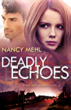 Deadly Echoes (Finding Sanctuary Book #2)