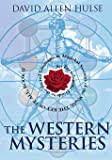 The Western Mysteries: An Encyclopedic Guide to the Sacred Languages & Magickal Systems of the World- The Key of It All, Book 2 (Llewellyn Sourcebook Series)