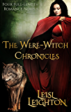 The Were-Witch Chronicles/Witch/Healer/Blood/Ghost