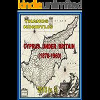 Cyprus Under Britain, 1878-1960