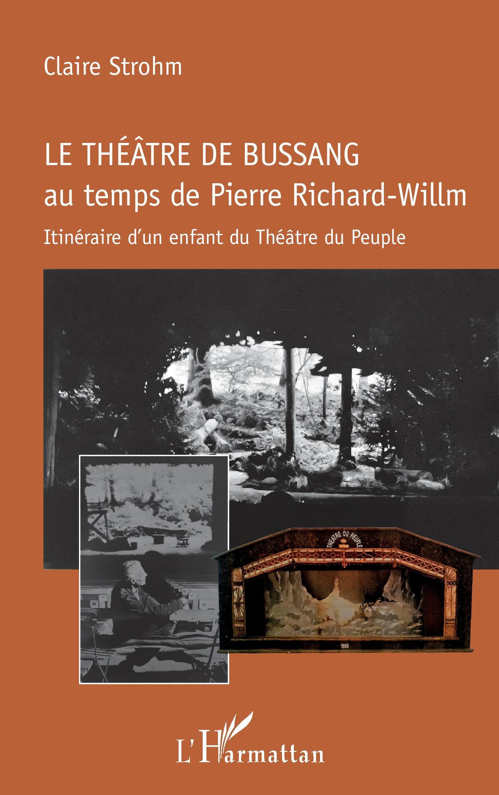 Le théâtre de Bussang au temps de Pierre Richard-Willm: Itinéraire d'un enfant du Théâtre du Peuple (French Edition) pdf