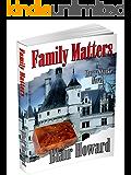 Family Matters (The Harry Starke Novels Book 6)