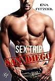 """Sex Trip - San Diego: La suite de """"Sex Trip - Bucarest"""""""