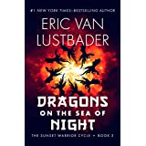 Dragons on the Sea of Night (The Sunset Warrior Cycle Book 5)