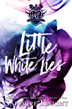 Little White Lies: High School Bully Romance (Harvard Academy Elite Book 1)
