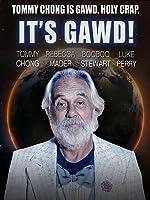 It's Gawd!