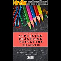 248 Supuestos Prácticos para las Oposiciones al Cuerpo de Maestros de Infantil. (Todas las Comunidades)