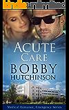 Acute Care: medical romance emergency series