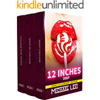 12 Inches Deep: MEGA Tales of Mandatory Feminization (Sissification Bundle Collection) (Michael Levi's Anthologies Book 6)