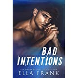 Bad Intentions (Intentions Duet Book 1)