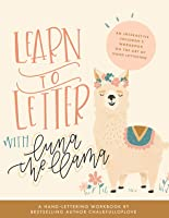 Learn To Letter With Luna The Llama: An