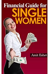Financial Guide For Single Women - 8 Principles on Dealing with Money (Money Management Series) Kindle Edition