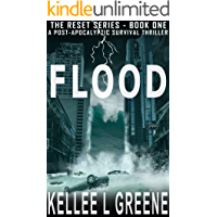 Flood - A Post-Apocalyptic Survival Thriller (The Reset Series Book 1)