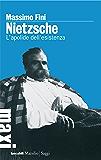 Nietzsche: L'apolide dell'esistenza (Tascabili)