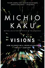 Visions: How Science Will Revolutionize the 21st Century Paperback