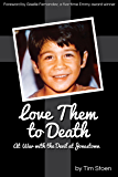 Love Them to  Death: At War with the Devil of Jonestown