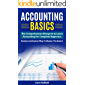 ACCOUNTING BASICS: The Comprehensive Blueprint to Learn Accounting For Complete Beginners - Fastest and Easiest Way To Master The Basics