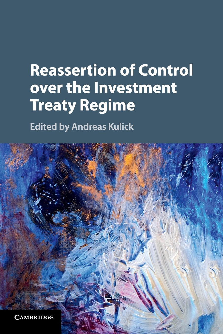 Download Reassertion of Control over the Investment Treaty Regime ebook