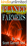 Planet Farmers: And in the Beginning.