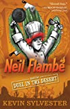 Neil Flambé and the Duel in the Desert (6) (The Neil Flambe Capers)
