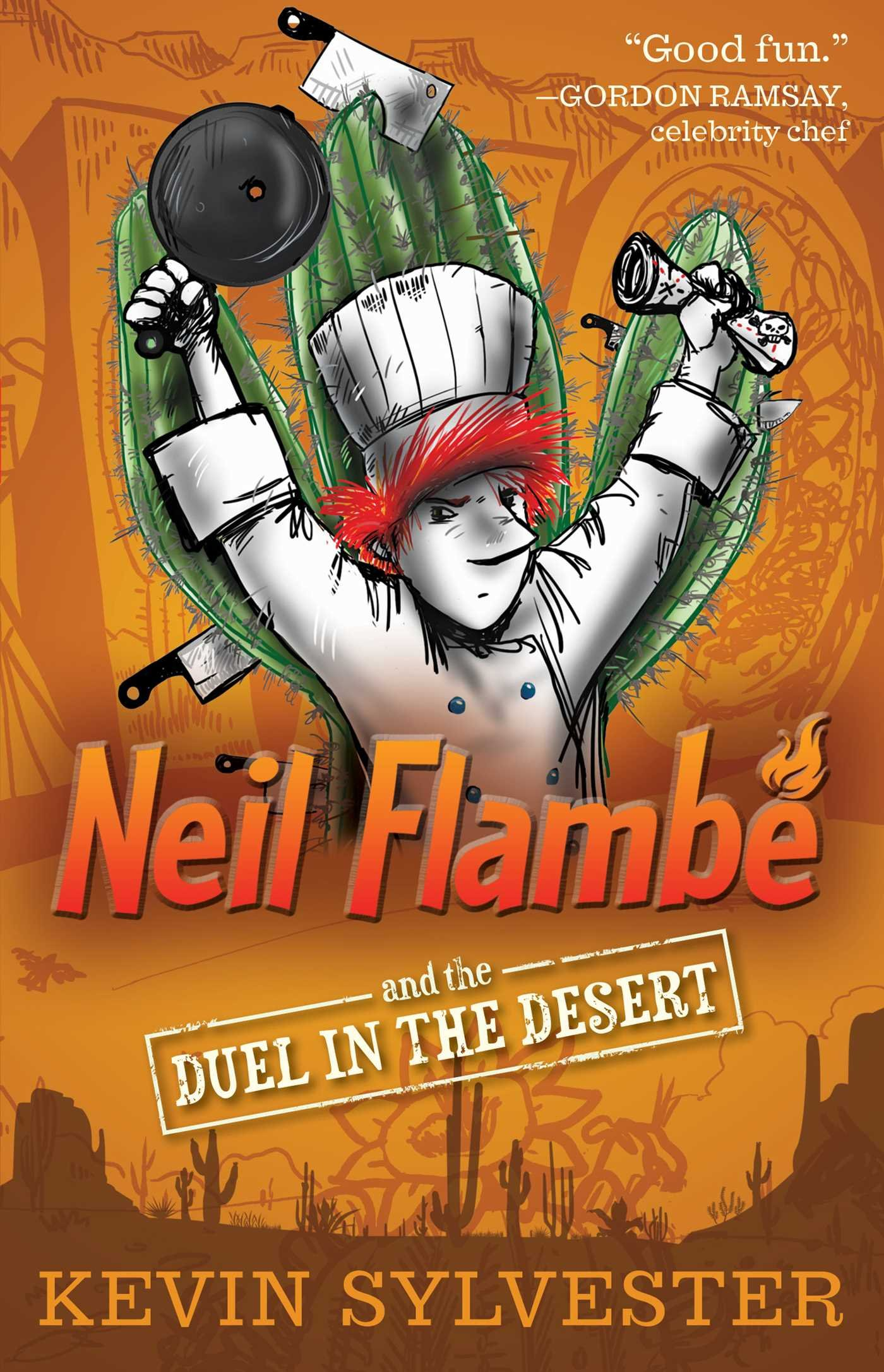 Download Neil Flambé and the Duel in the Desert (The Neil Flambe Capers) ebook